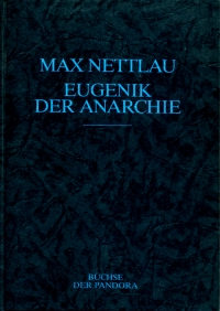 Eugenik der Anarchie