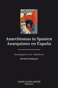 Anarchismus in Spanien / Anarquismo en España