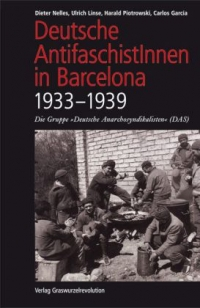Deutsche AntifaschistInnen in Barcelona (1933-1939)