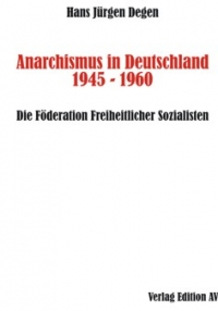 Anarchismus in Deutschland 1945 - 1960
