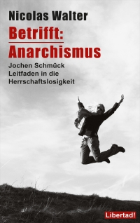 Betrifft: Anarchismus