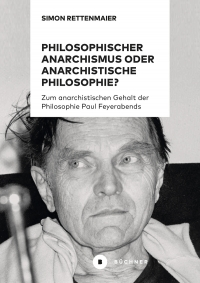Philosophischer Anarchismus oder anarchistische Philosophie?